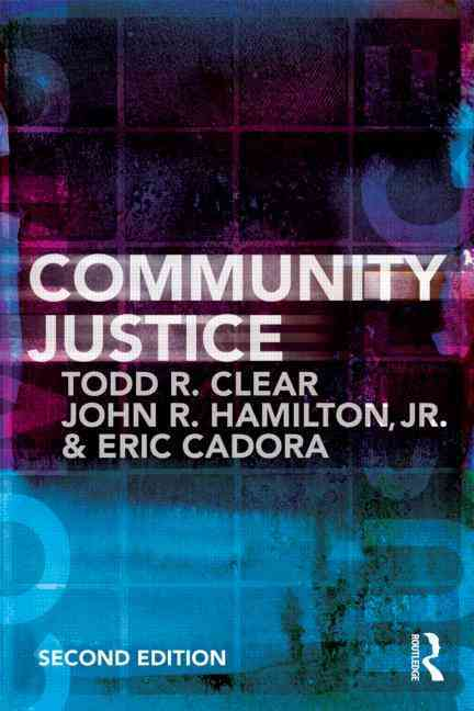 Community Justice By Clear, Todd R./ Hamilton, John R., Jr.